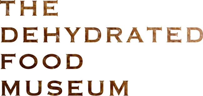 The Dehydrated Food Museum